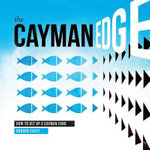 The Cayman Edge : How to Set Up a Cayman Fund - Gordon Casey
