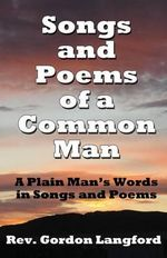 Songs and Poems from a Common Man - Gordon Langford