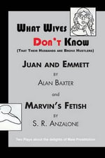 What Wives Don't Know - Alan Baxter