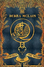 To Conquer or Die Trying - Debra McLain