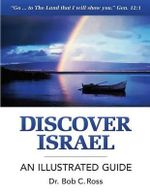 Discover Israel - An Illustrated Guide - Bob C Ross