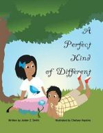 A Perfect Kind of Different - Jaiden Smith