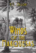 Winds of the Marquesas - E. C. Olson
