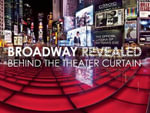 Broadway Revealed : Behind the Theater Curtain - Stephen Joseph, Ed