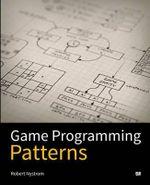 Game Programming Patterns - Robert Nystrom