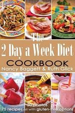 The 2 Day a Week Diet Cookbook - Nancy Baggett