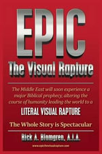 Epic : The Visual Rapture - MR Rick a Blomgren
