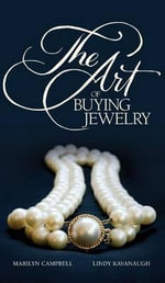 The Art of Buying Jewelry - Marilyn Campbell