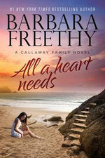 All a Heart Needs : Callaways - Barbara Freethy