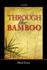 Through the Bamboo - Mack Green