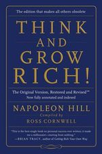 Think and Grow Rich! : The Original Version, Restored and Revised (TM) - Napoleon Hill