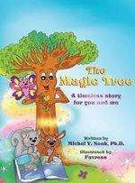 The Magic Tree - Michal y Noah