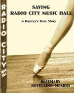 Saving Radio City Music Hall : A Dancer's True Story (Paperback) - Rosemary Novellino-Mearns