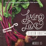Living Luxe Gluten Free - Michelle Lee