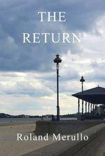 The Return - Roland Merullo