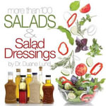 More Than 100 Salads and Salad Dressings - Duane Lund