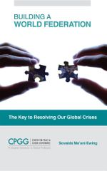 Building a World Federation : The Key to Resolving Our Global Crises - Sovaida Ma'ani Ewing