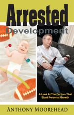 Arrested Development - Anthony Moorehead