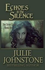 Echoes in the Silence - Julie Johnstone