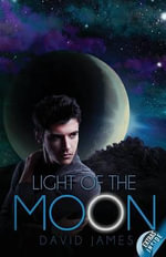 Light of the Moon : Special Edition - Dr David James