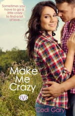 Make Me Crazy - Codi Gary