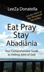 Eat Pray Stay : Abadiânia - LeeZa Donatella