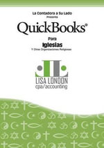 QuickBooks Para Iglesias y Otras Organizaciones Religiosas - Lisa London Cpa