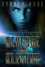 Search and Rescue : Revenge for Klesent - Sydney Rose