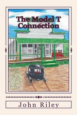 The Model T Connection - John Riley