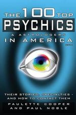 The 100 Top Psychics and Astrologers in America 2014 - Paulette Cooper