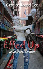 Effed Up : An Abnormal Romance - Candice Raquel Lee