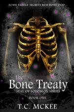 The Bone Treaty : Seal of Solomon Series - T.C. Mckee