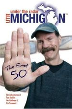 Under the Radar Michigan : The First 50 - Tom Daldin