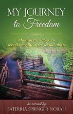 My Journey to Freedom :