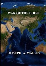 War of the Book - Joseph Wailes