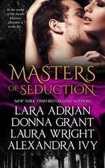Masters of Seduction : Books 1-4 - Lara Adrian