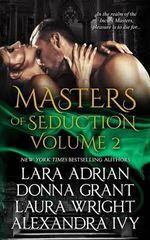 Masters of Seduction Volume 2 : Books 5-8 - Lara Adrian