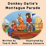 Donkey Oatie's Montague Parade - Tom H Rath