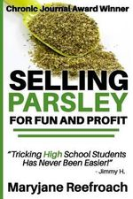 Selling Parsley for Fun and Profit : [Novelty Notebook] - Book Mayhem