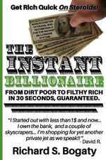 The Instant Billionaire - From Dirt Poor to Filthy Rich : [Novelty Notebook] - Book Mayhem