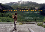 Picturing Transformation : Nexw-Ayanstut - Nancy Bleck