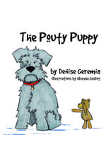 The Pouty Puppy - Denise Geremia