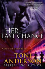 Her Last Chance - Toni Anderson