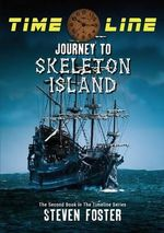 Timeline : Journey to Skeleton Island - Steven N Foster
