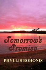 Tomorrow's Promise - Phyllis Bohonis