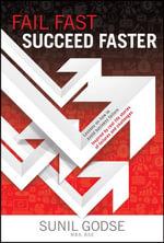Fail Fast. Succeed Faster - Sunil Godse