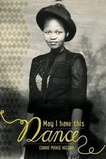 May I Have This Dance - Connie Manse Ngcaba