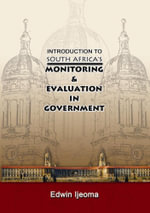 Introduction to South Africa's Monitoring and Evaluation in Government - Edwin Ijeoma