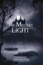The Mystery Light - Mathew Paul