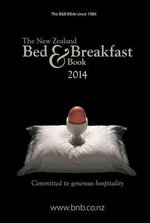 The New Zealand Bed & Breakfast Book 2014 : 27th Edition - Jim Thomas